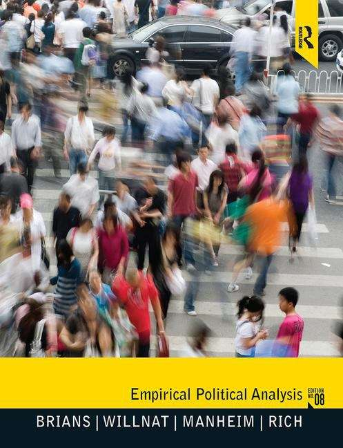 Empirical Political Analysis: Quantitative and Qualitative Research Methods (8th Edition)