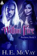 Within Fire (Predator #3)