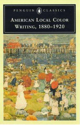 American Local Color Writing, 1880-1920
