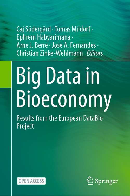Big Data in Bioeconomy: Results from the European DataBio Project