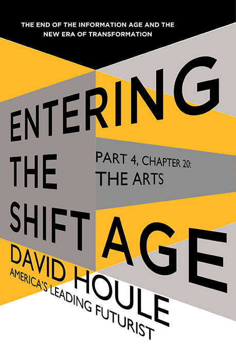 The Arts (Entering the Shift Age, eBook #8)