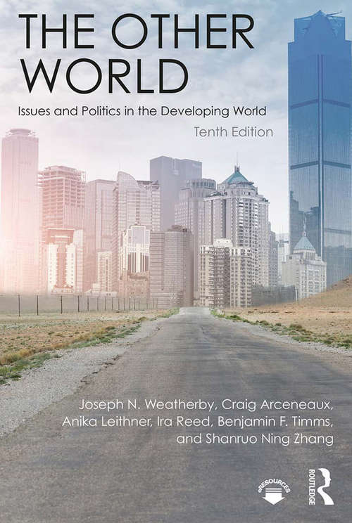 The Other World: Issues and Politics in the Developing World