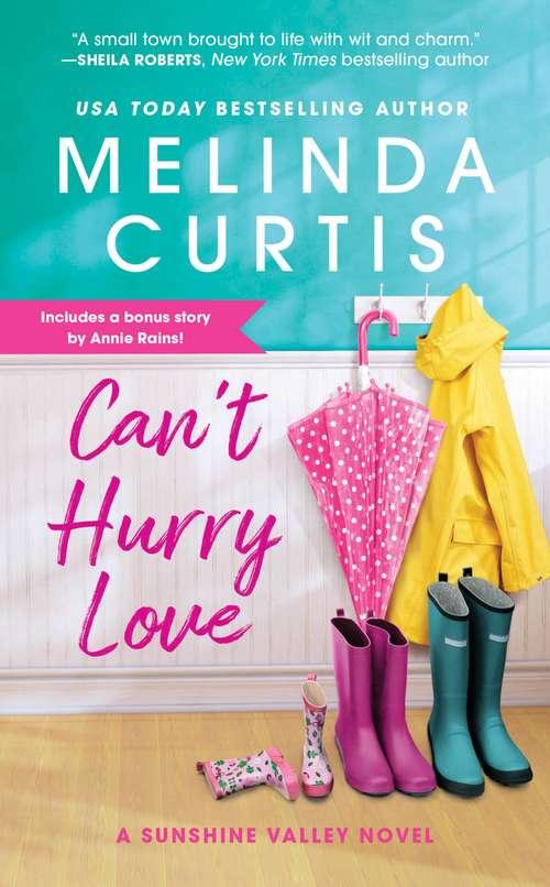 Can't Hurry Love: Includes a bonus novella (Sunshine Valley #1)