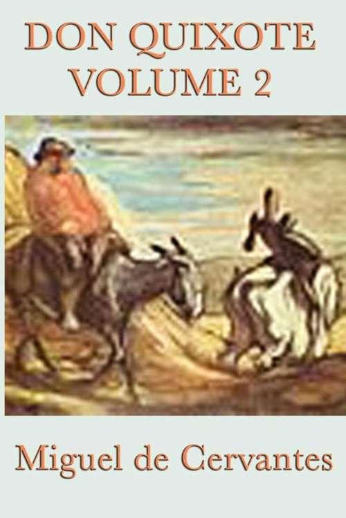 Don Quixote: Vol. 2