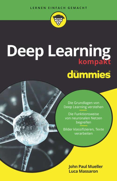 Deep Learning kompakt für Dummies (Für Dummies)