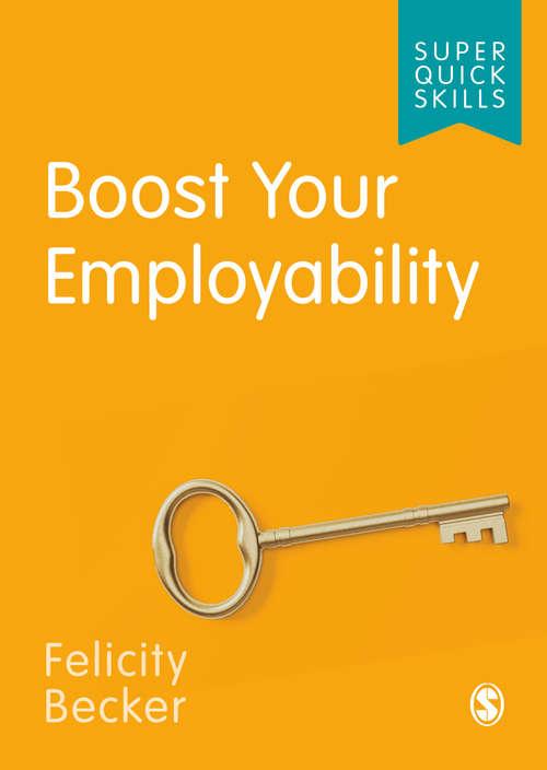 Boost Your Employability (Super Quick Skills)