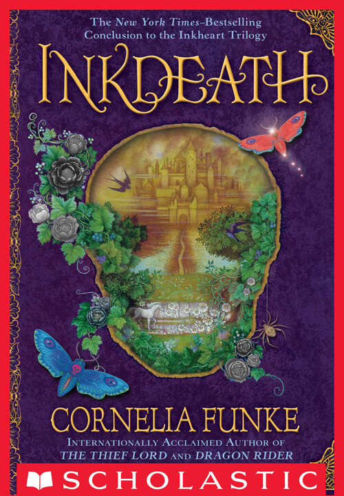 Inkdeath: Inkheart; Inkspell; Inkdeath (Inkheart Trilogy #3)