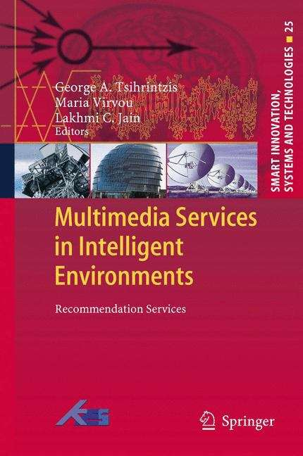 Multimedia Services in Intelligent Environments: 25