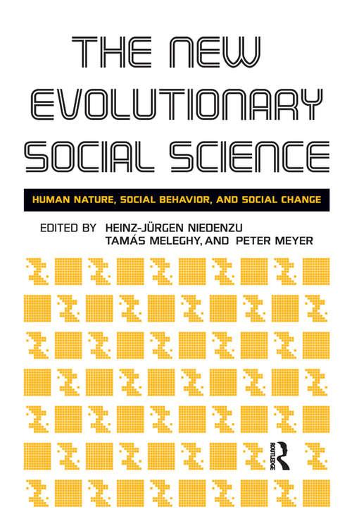 New Evolutionary Social Science