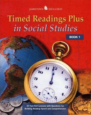 Timed Readings Plus In Social Studies, Book 8: 25 Two-Part Lessons with Questions for Building Reading Speed and Comprehension