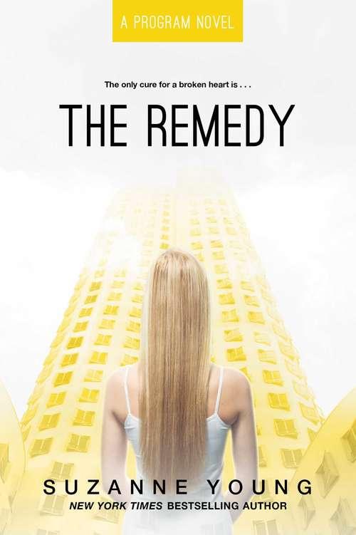 The Remedy (Program #3)