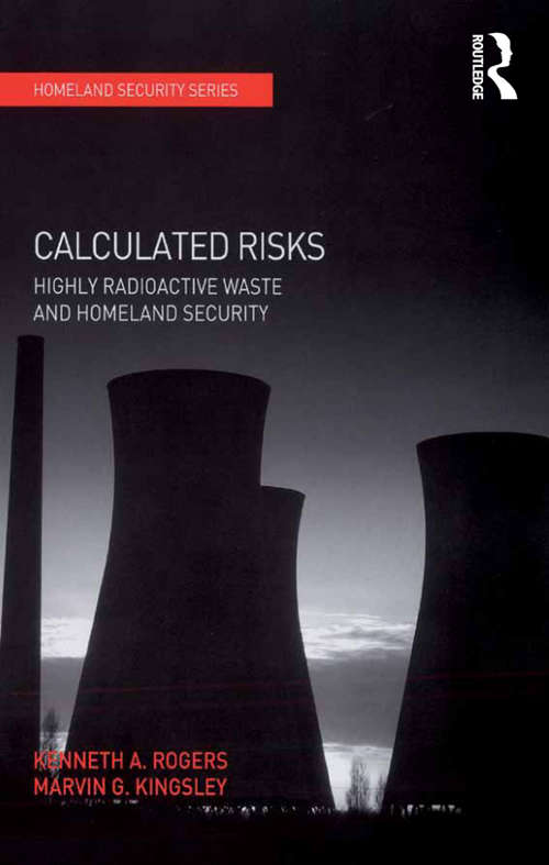 Calculated Risks: Highly Radioactive Waste and Homeland Security (Homeland Security)