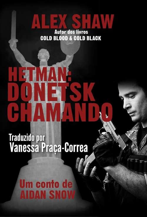 Hetman: Donetsk Chamando