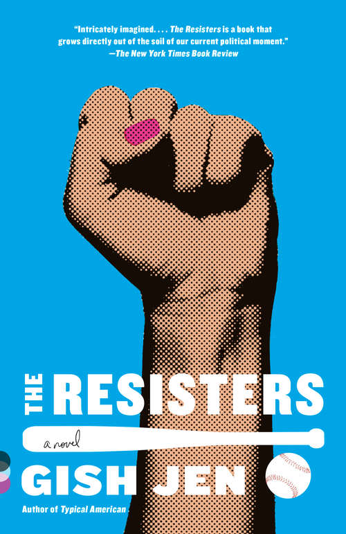 The Resisters: A novel by Gish Jen