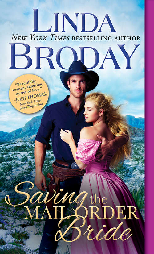 Saving the Mail Order Bride (Outlaw Mail Order Brides #2)