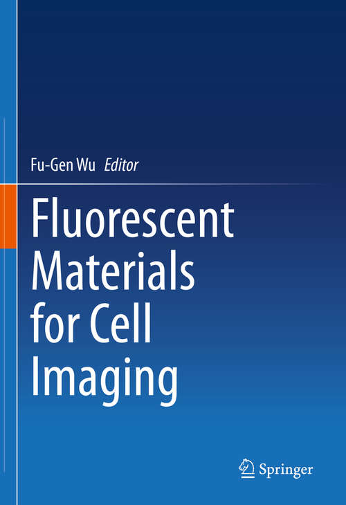 Fluorescent Materials for Cell Imaging