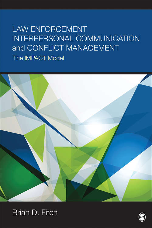 Law Enforcement Interpersonal Communication and Conflict Management