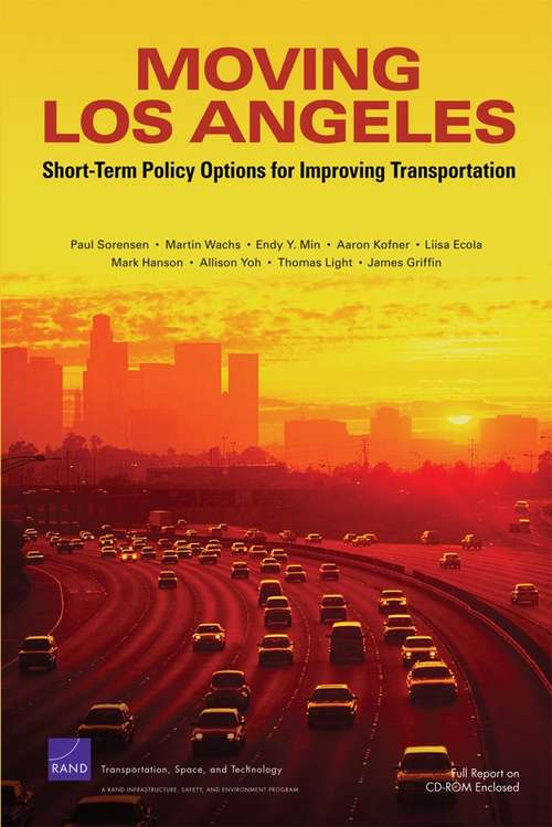 Moving Los Angeles: Short-term Policy Options for Improving Transportation