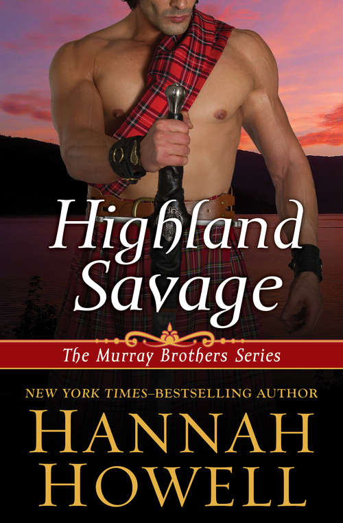 Highland Savage (The Murray Brothers Series #14)