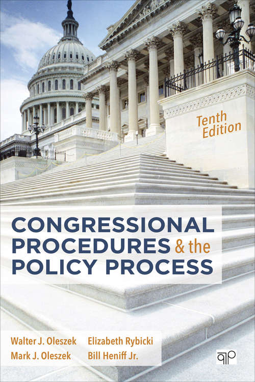 Congressional Procedures and the Policy Process