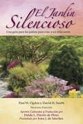 El Jardín Silencioso: Una guía para los padres para criar a un niño sordo