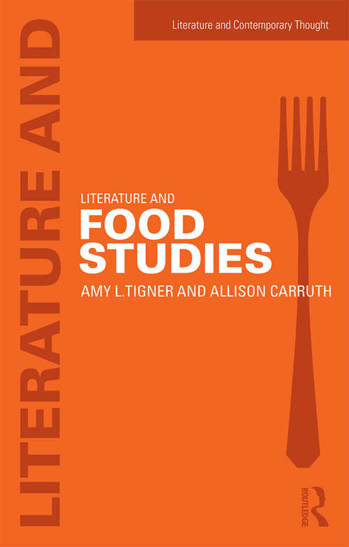 Literature and Food Studies (Literature and Contemporary Thought)