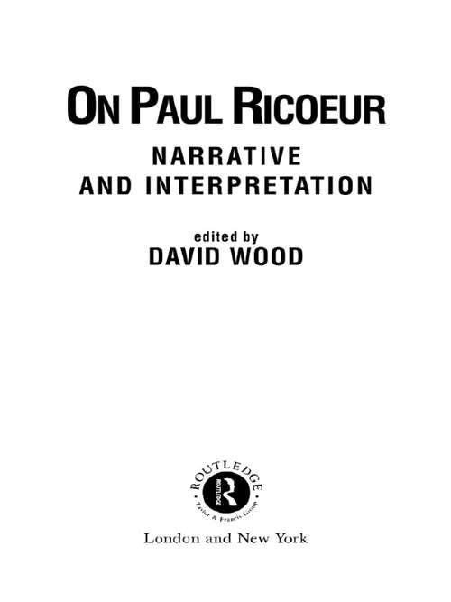 On Paul Ricoeur: Narrative and Interpretation (Warwick Studies in Philosophy and Literature)
