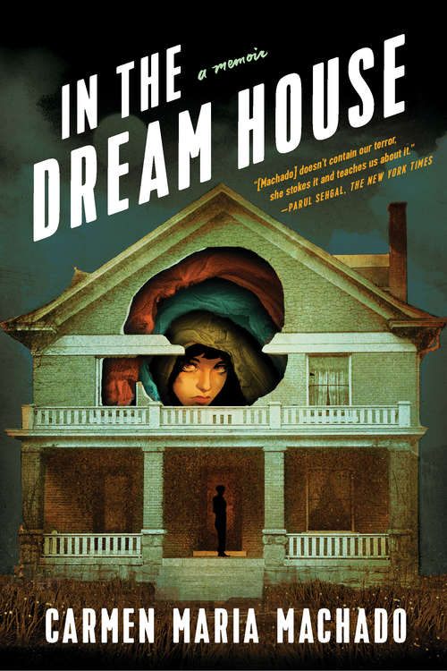 Collection sample book cover In the Dream House by Carmen Maria Machado