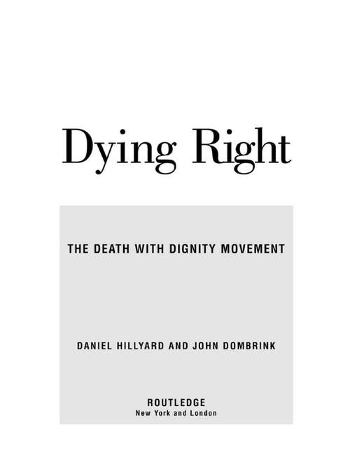 Dying Right: The Death with Dignity Movement
