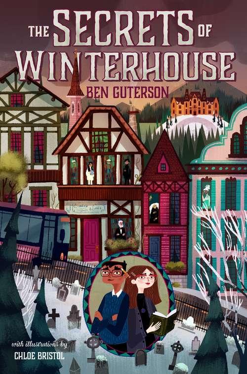 The Secrets of Winterhouse (Winterhouse #2)