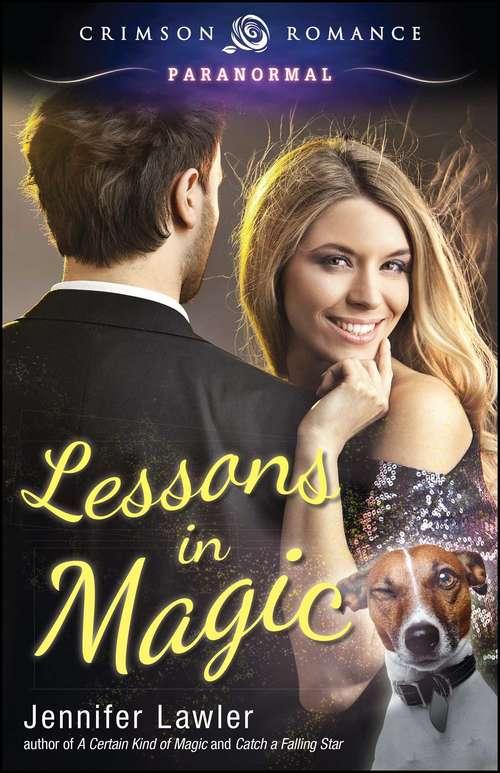 Lessons in Magic