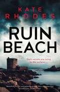 Ruin Beach: A Ben Kitto Thriller 2