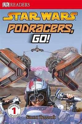 Star Wars: Podracers Go! (DK Reader #1)
