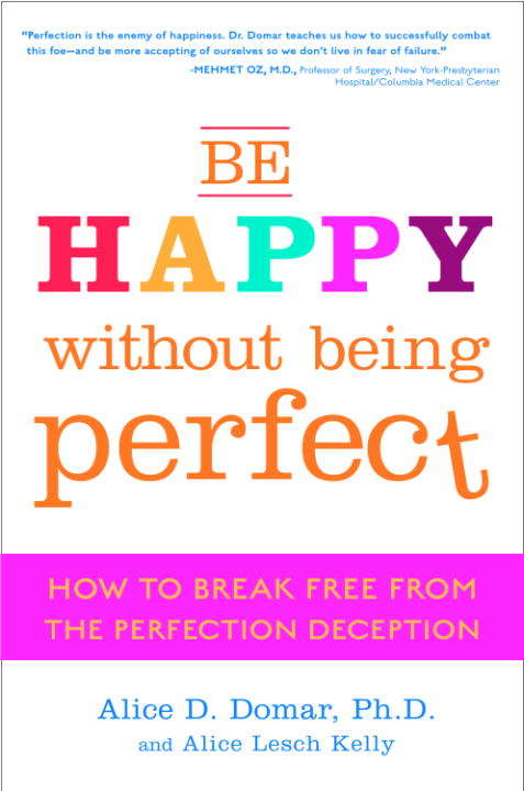 Be Happy Without Being Perfect