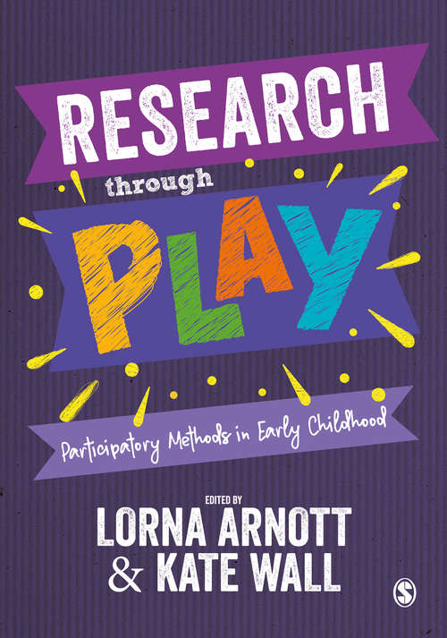 Research through Play: Participatory Methods in Early Childhood