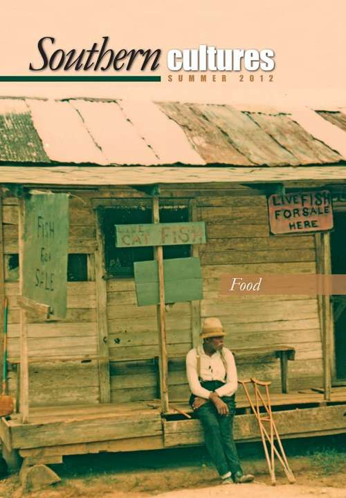 Southern Cultures: The Special Issue on Food