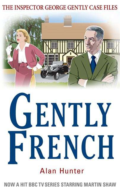 Gently French (The Inspector George Gently Case Files #20)