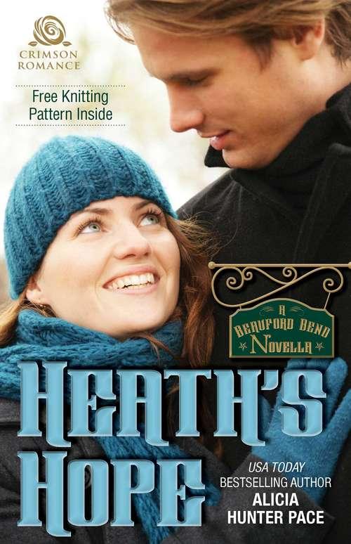 Heath's Hope: A Beauford Bend Novella (Beauford Bend #5)