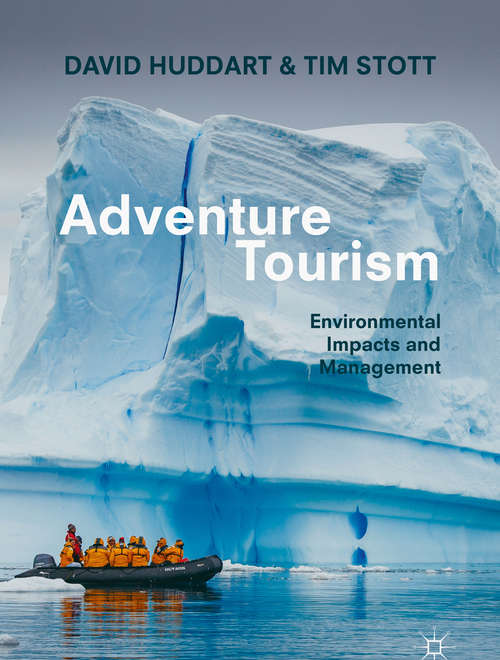 Adventure Tourism: Environmental Impacts and Management