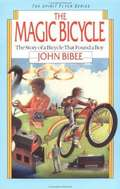 The Magic Bicycle (Spirit Flyer Series #1)