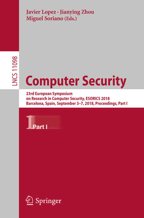 Computer Security: 14th International Conference, Isc 2011, Xi'an, China, October 26-29, 2011, Proceedings (Lecture Notes In Computer Science / Security And Cryptology Ser. #3650)