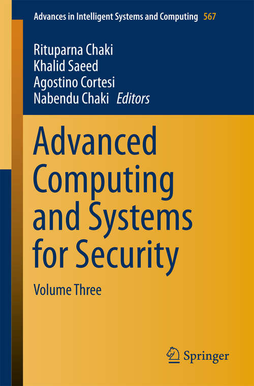 Advanced Computing and Systems for Security: Volume Three (Advances in Intelligent Systems and Computing #567)
