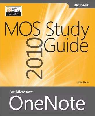 MOS 2010 Study Guide for Microsoft® OneNote®