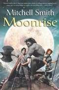 Moonrise (Snowfall Trilogy #3)