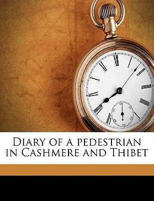 Diary of a Pedestrian in Cashmere and Thibet