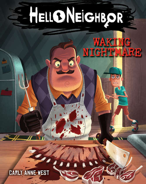 Waking Nightmare (Hello Neighbor #2)