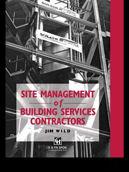 Site Management of Building Services Contractors