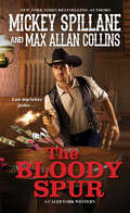 The Bloody Spur (A\caleb York Western Ser. #3)