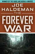 The Forever War (The Forever War Series #No.1)