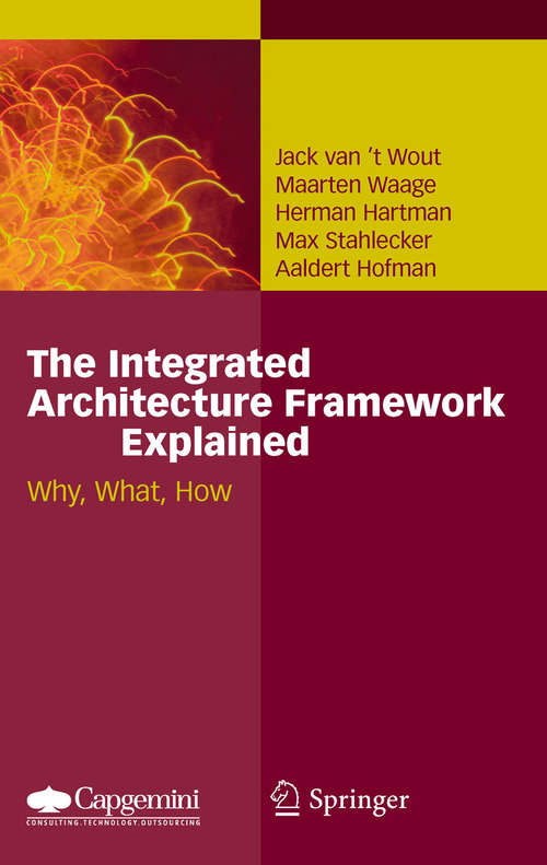 The Integrated Architecture Framework Explained